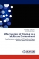 Effectiveness of Tracing in a Multicore Environment - Narendran Sivakumar; Sriram Sundar Rajan