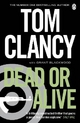 Dead or Alive - Tom Clancy; Grant Blackwood