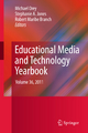 Educational Media and Technology Yearbook - Michael Orey; Stephanie A. Jones; Robert Maribe Branch