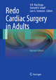 Redo Cardiac Surgery in Adults - Venkat R. Machiraju; Hartzell V. Schaff; Lars G. Svensson