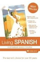 Living Spanish - R. P. Littlewood; Rosa Maria Martin