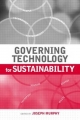 Governing Technology for Sustainability - Dr. Joseph Murphy
