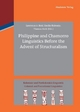 Philippine and Chamorro Linguistics Before the Advent of Structuralism - Lawrence Reid; Emilio Ridruejo Alonso; Thomas Stolz