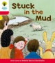 Oxford Reading Tree: Level 4: More Stories C: Stuck in the Mud - Roderick Hunt