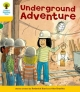 Underground Adventure. Roderick Hunt