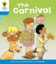 The Carnival. Roderick Hunt, Gill Howell