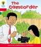 Oxford Reading Tree: Level 4: More Stories A: the Camcorder - Roderick Hunt