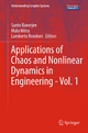 Applications of Chaos and Nonlinear Dynamics in Engineering - Vol. 1 - Santo Banerjee; Mala Mitra; Lamberto Rondoni