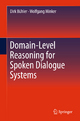 Domain-Level Reasoning for Spoken Dialogue Systems - Dirk Buhler; Wolfgang Minker