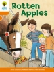 Oxford Reading Tree: Level 6: More Stories A: Rotten Apples - Roderick Hunt