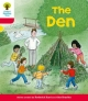 Oxford Reading Tree: Level 4: More Stories C: the Den - Roderick Hunt; Mr. Alex Brychta