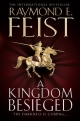 Kingdom Besieged - Raymond E. Feist