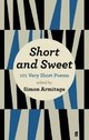 Short and Sweet - Simon Armitage; Sue Roberts; Simon Armitage; Sue Roberts