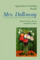 Approaches to Teaching Woolf's Mrs. Dalloway - Eileen Barrett; Ruth O. Saxton