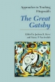 Approaches to Teaching Fitzgerald's the Great Gatsby (Approaches to Teaching World Literature)