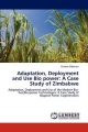 Adaptation, Deployment and Use Bio power: A Case Study of Zimbabwe - Charles Mbohwa