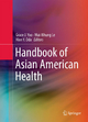 Handbook of Asian American Health - Grace J. Yoo; Mai Nhung Le; Alan Y. Oda