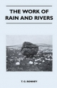 Work of Rain and Rivers - T. G. Bonney
