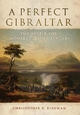 Perfect Gibraltar: the Battle for Monterrey, Mexico, 1846 - C. D. Dishman