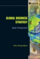 Global Business Strategy - Hwy-Chang Moon