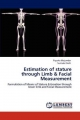 Estimation of stature through Limb & Facial Measurement - Piyusha Majumdar; Surinder Nath