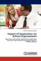 Impact of Supervision on School Improvement - Berhanu Belayneh Beyene