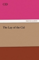The Lay of the Cid - Cid