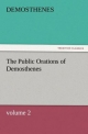 The Public Orations of Demosthenes, volume 2 - Demosthenes                            10000008446