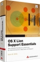 OS X Lion Support Essentials - Kevin M. White