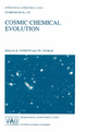 Cosmic Chemical Evolution - K. Nomoto; James W. Truran
