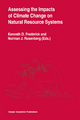 Assessing the Impacts of Climate Change on Natural Resource Systems - Kenneth D. Frederick; Norman J. Rosenberg