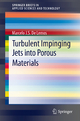 Turbulent Impinging Jets into Porous Materials - Marcelo J.S. de Lemos