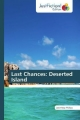 Last Chances: Deserted Island - Janie May Phillips