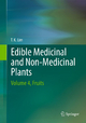 Edible Medicinal And Non-Medicinal Plants - T. K. Lim