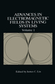 Advances in Electromagnetic Fields in Living Systems - James C. Lin