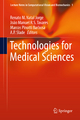 Technologies for Medical Sciences - Renato M. Natal Jorge; Joao Tavares; Marcos Pinotti Barbosa; A.P. Slade