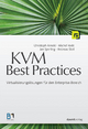 KVM Best Practices - Christoph Arnold; Michel Rode; Jan Sperling; Andreas Steil