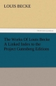 The Works Of Louis Becke A Linked Index to the Project Gutenberg Editions - Louis Becke