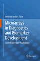 Microarrays in Diagnostics and Biomarker Development - Bertrand Jordan