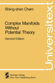 Complex Manifolds without Potential Theory - Shiing-Shen Chern