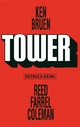 Tower - Ken Bruen; Reed Farrel Coleman