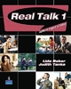 Real Talk 1: Authentic English in Context (student Book and Classroom Audio CD) - Lida R. Baker; Judith Tanka