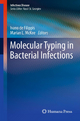 Molecular Typing in Bacterial Infections - Ivano de Filippis; Marian L. Mckee