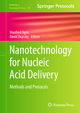 Nanotechnology for Nucleic Acid Delivery - Manfred Ogris; David Oupicky