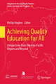 Achieving Quality Education for All - Rupert Maclean; Phillip Hughes
