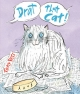 Drat That Cat! - Tony Ross