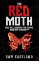 Red Moth - Sam Eastland