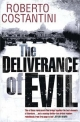 Deliverance of Evil - Anders Roslund; Roberto Costantini