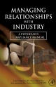 Managing Relationships with Industry - Steven C. Schachter;  William Mandell;  Scott Harshbarger;  Randall Grometstein