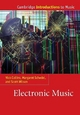 Electronic Music - Dr. Nick Collins; Margaret Schedel; Dr. Scott Wilson